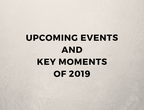 Upcoming Events and Key Moments of 2019